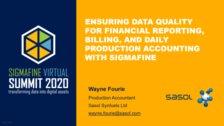 Ensuring data quality for financial reporting, billing, and daily production reporting with Sigmafine